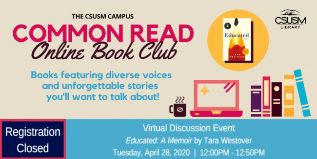 Common Read Online Book Club: Virtual Discussion Event Tuesday, April 28, 2020 at 12:00PM to 12:50PM. Registration is closed.